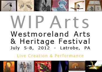 WIP Arts at the Westmoreland Arts and Heritage Festival